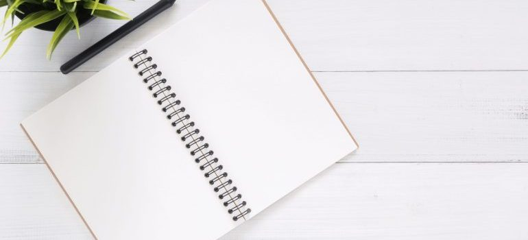 A notebook you can use for a checklist and make moving day less stressful.