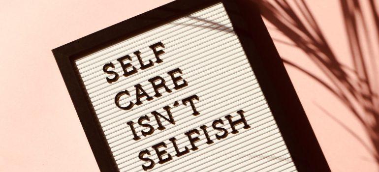 Self care isn't selfish sign
